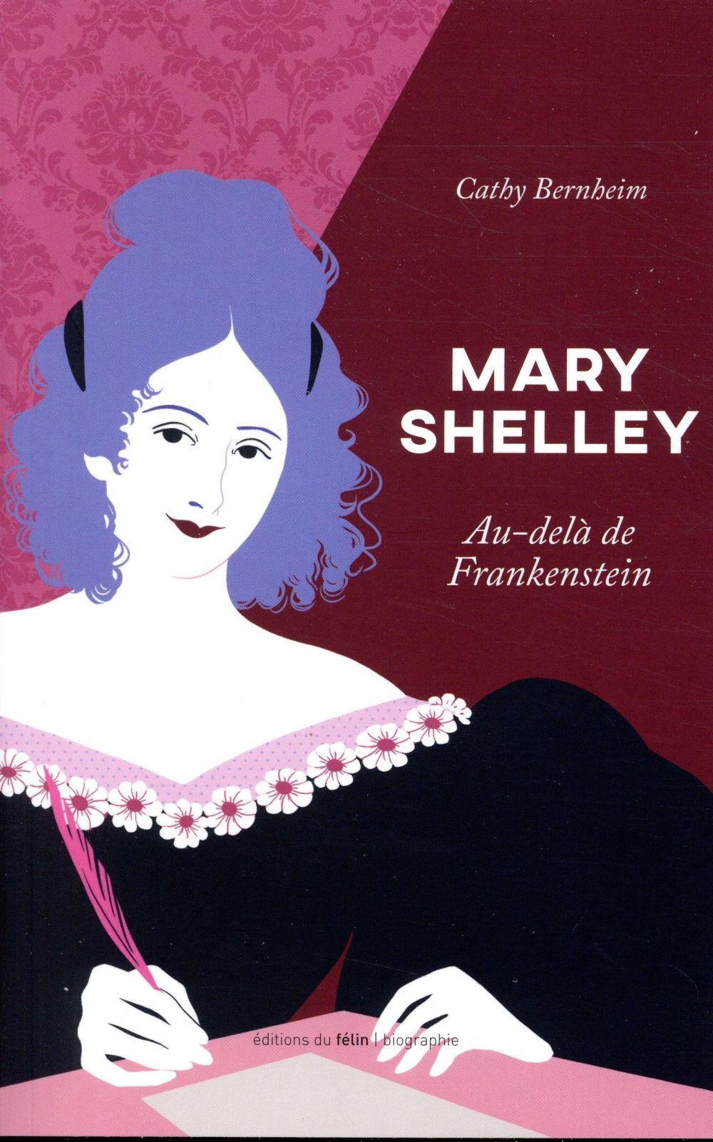 MARY SHELLEY NED - AU-DELA DE FRANKENSTEIN